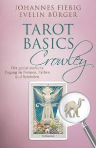 Tarot Basics Crowley | The Black Gift Kulturmagazin