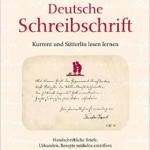 Deutsche Schreibschrift - Kurrent und Sütterlin