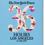 NYT 36 Hours Los Angeles