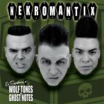 Nekromantix Symphony Wolf Tones Ghost Notes
