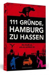 111 Gründe Hamburg zu hassen