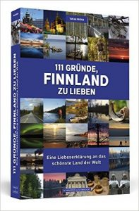 111 Gründe, Finnland zu lieben