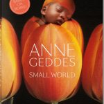 Anne Geddes Babyglück- Small World
