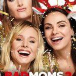 Bad Mums 2