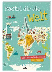 Bastel dir die Welt - moses.Verlag