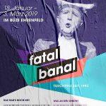 Fatal Banal 2019