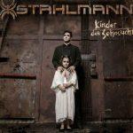 Stahlmann - Kinder der Sehnsucht